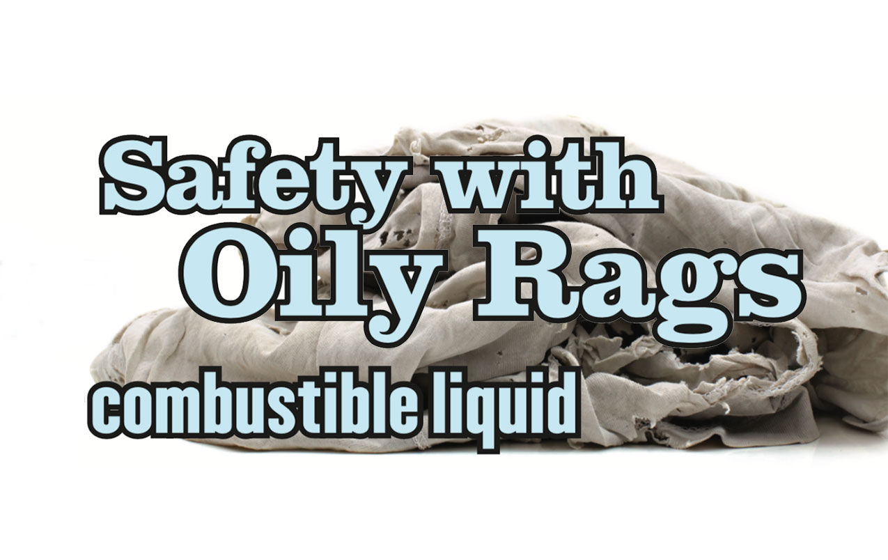 Safety with Oily Rags